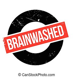 Brainwashed rubber stamp. Grunge design with dust scratches....