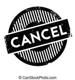 Cancel rubber stamp. Grunge design with dust scratches....