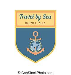 Nautical heraldic emblem. Vector marine icon. Travel by sea...