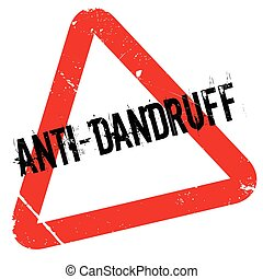 Anti-Dandruff rubber stamp. Grunge design with dust...