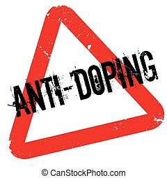 Anti-Doping rubber stamp. Grunge design with dust scratches....
