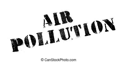 Air Pollution rubber stamp. Grunge design with dust...