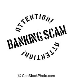Banking Scam rubber stamp. Grunge design with dust...