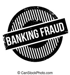 Banking Fraud rubber stamp. Grunge design with dust...