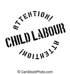 Child Labour rubber stamp. Grunge design with dust...