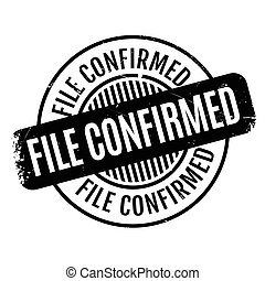File Confirmed rubber stamp. Grunge design with dust...
