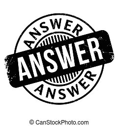 Answer rubber stamp. Grunge design with dust scratches....