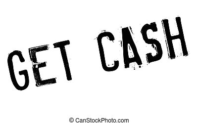 Get Cash rubber stamp. Grunge design with dust scratches....
