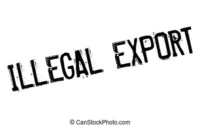 Illegal Export rubber stamp. Grunge design with dust...
