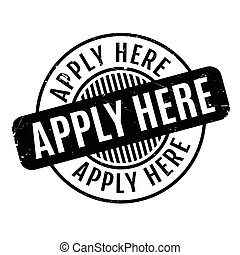 Apply Here rubber stamp. Grunge design with dust scratches....