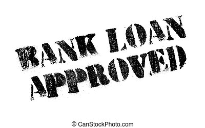 Bank Loan Approved rubber stamp. Grunge design with dust...