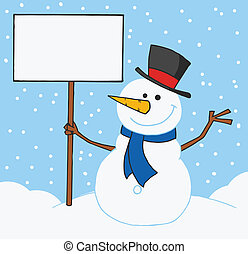 Snowman Holding A Blank Sign - Jolly Snowman Holding A Blank...