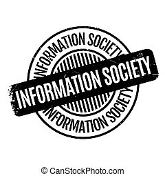 Information Society rubber stamp. Grunge design with dust...