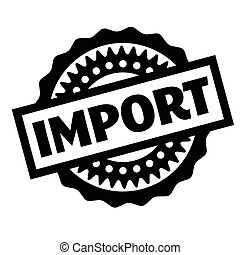 Import rubber stamp