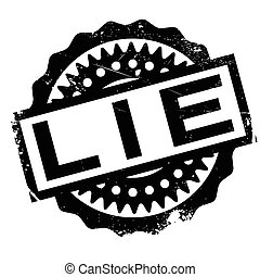 Lie rubber stamp. Grunge design with dust scratches. Effects...