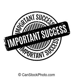 Important Success rubber stamp. Grunge design with dust...