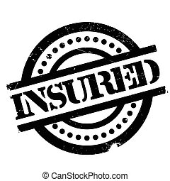 Insured rubber stamp. Grunge design with dust scratches....