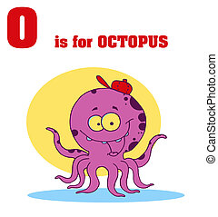 Octopus With O Is For Octopus Text