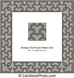Antique tile frame pattern set Gray Triangle Dot Line
