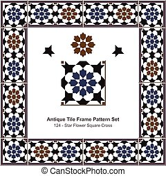 Antique tile frame pattern set Islamic Star Flower Square Cross