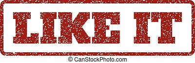 Like It Rubber Stamp - Dark Red rubber seal stamp with Like...