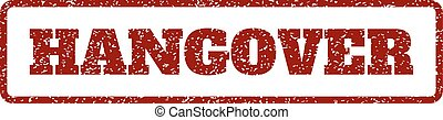 Hangover Rubber Stamp - Dark Red rubber seal stamp with...