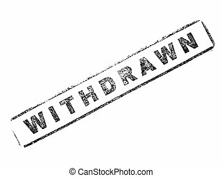 Withdrawn stamp on paper isolated over white - Black...