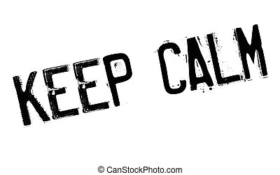 Keep Calm rubber stamp. Grunge design with dust scratches....