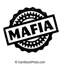Mafia rubber stamp. Grunge design with dust scratches....