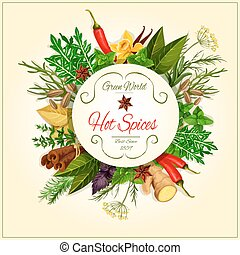 Hot spices and herbs vector poster - Spices and spicy herbs...