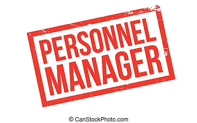 Personnel Manager rubber stamp. Grunge design with dust...