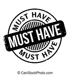 Must Have rubber stamp