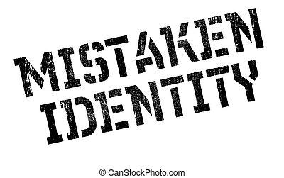 Mistaken Identity rubber stamp. Grunge design with dust...