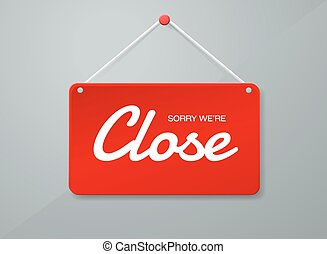 Vector close door sign. Label with text in flat style....