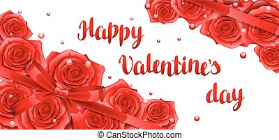 Happy Valentine day banner with red realistic roses.