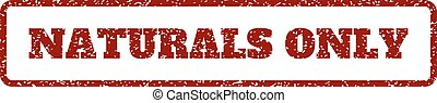 Naturals Only Rubber Stamp - Dark Red rubber seal stamp with...