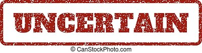 Uncertain Rubber Stamp - Dark Red rubber seal stamp with...