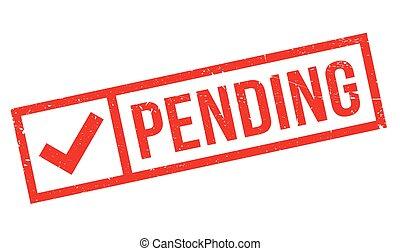 Pending rubber stamp