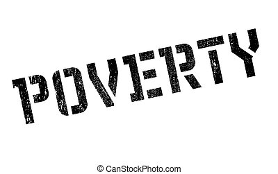 Poverty rubber stamp. Grunge design with dust scratches....