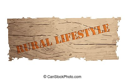 Wooden banner with the words rural lifestyle