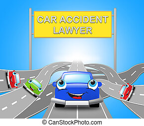 Car Accident Lawyer Shows Auto Solicitor 3d Illustration -...