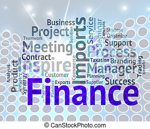 Finance Word Indicates Business Profit And Investment