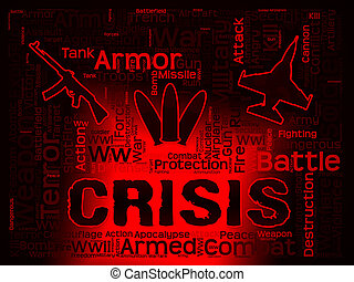 Crisis Words Showing Hard Times And Calamity - Crisis Words...