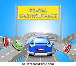 Rental Car Insurance Sign Car Policy 3d Illustration -...