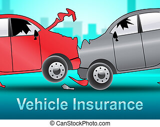 Vehicle Insurance Shows Car Policy 3d Illustration - Vehicle...