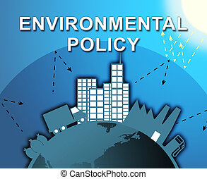 Environmental Policy Shows Pollution Guidelines 3d...