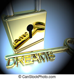 Padlock With Dreams Key Showing Wishes Hope 3d Rendering