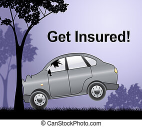 Get Insured Showing Car Policy 3d Illustration - Get Insured...