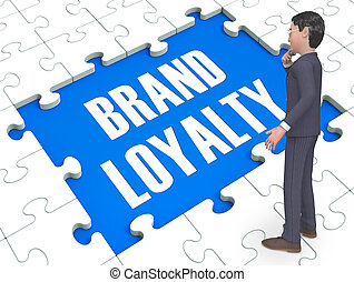 Brand Loyalty Puzzle Showing Trustworthy 3d Rendering -...