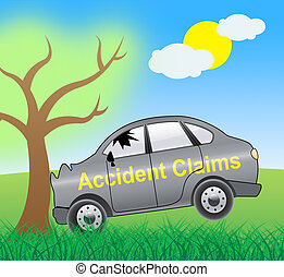 Accident Claims Showing Policy Claim 3d Illustration -...